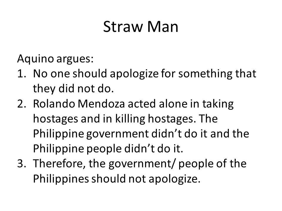 Straw Man Aquino argues:
