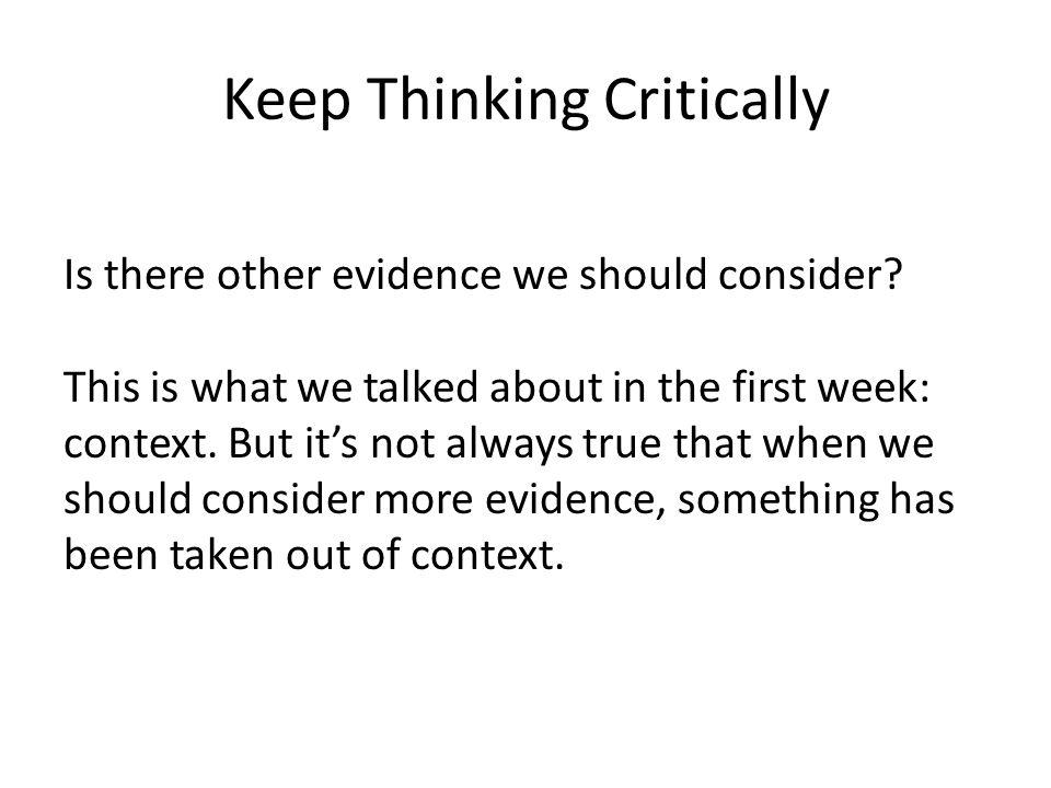 Keep Thinking Critically