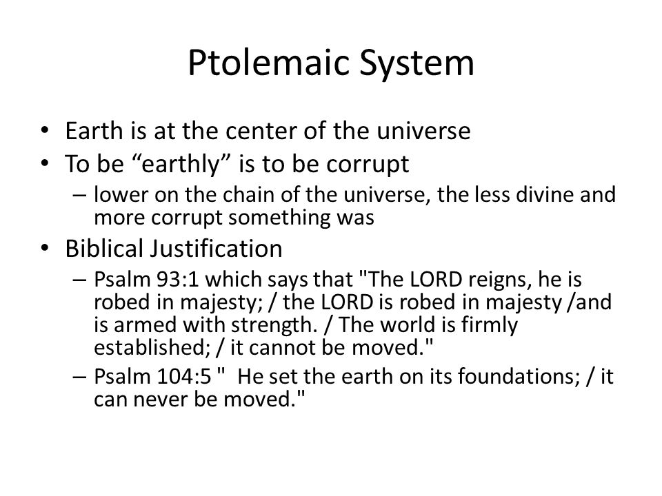 Ptolemaic System Earth is at the center of the universe