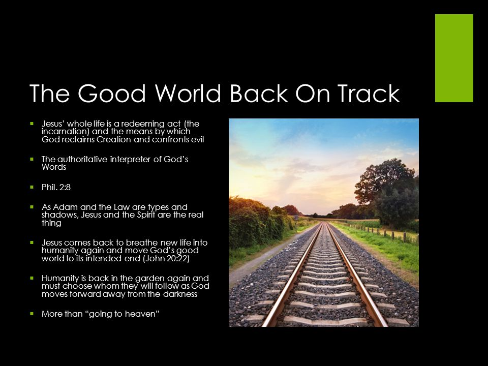 The Good World Back On Track