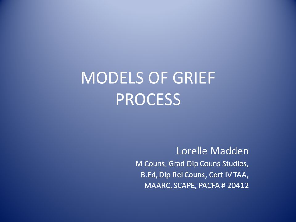 MODELS OF GRIEF PROCESS