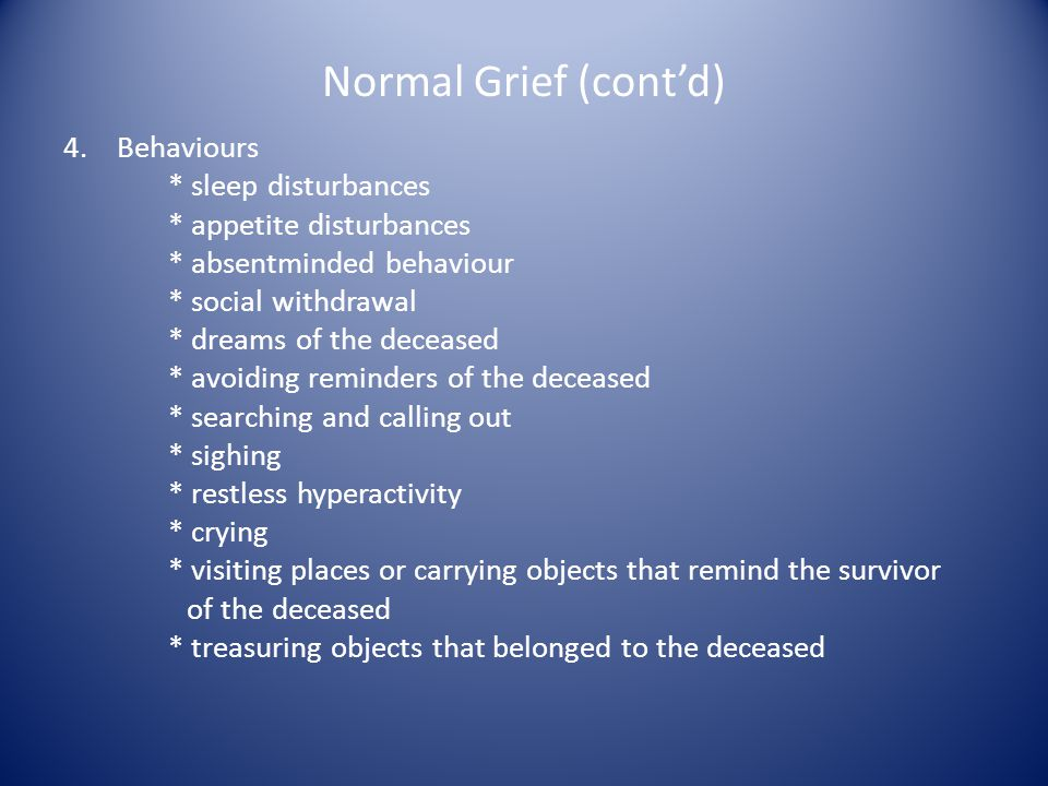 Normal Grief (cont'd)