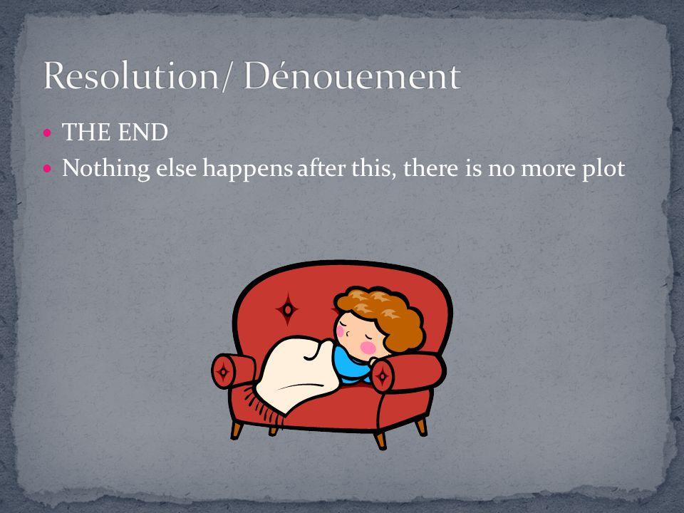 Resolution/ Dénouement