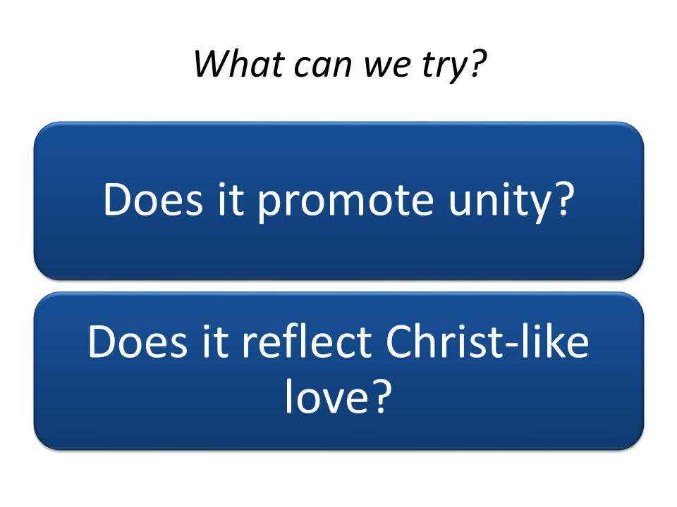 Does it reflect Christ-like love