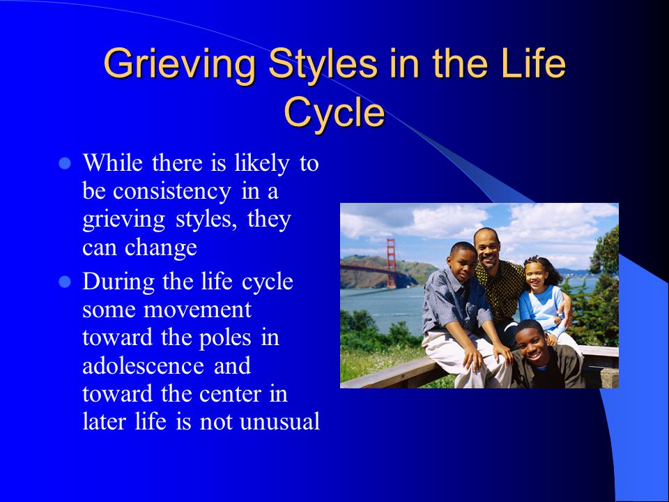 Grieving Styles in the Life Cycle