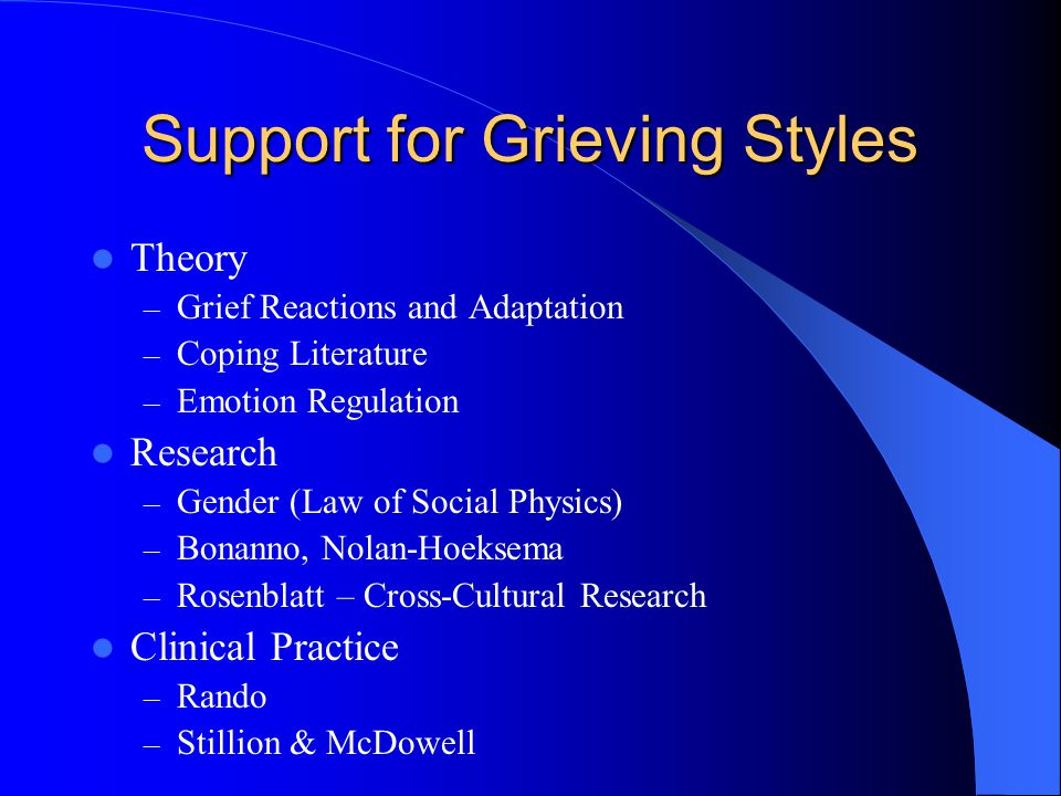 Support for Grieving Styles