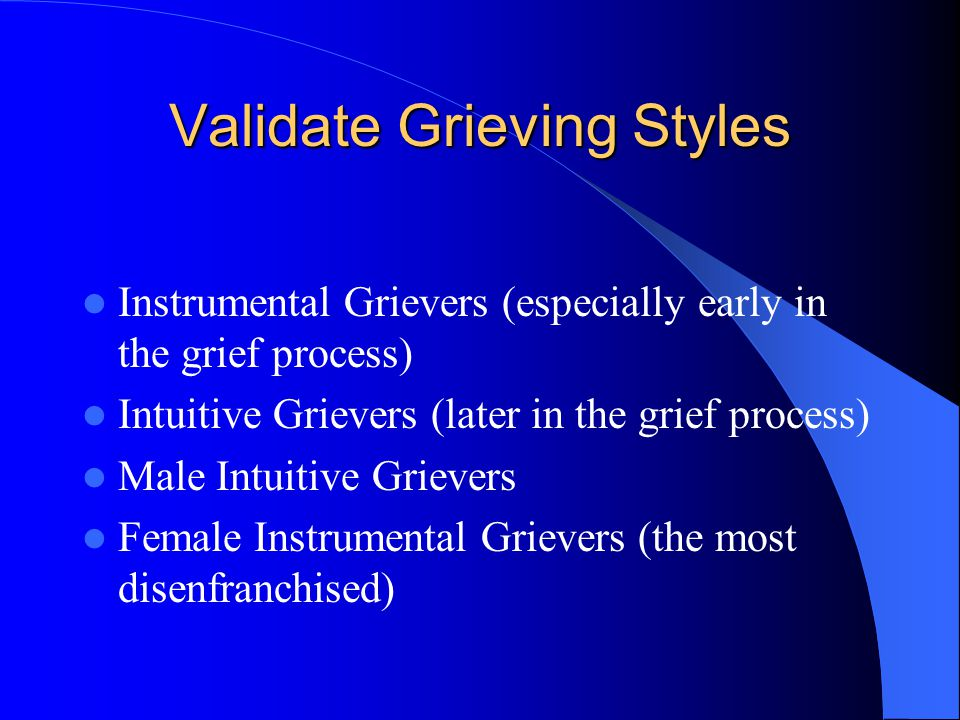 Validate Grieving Styles