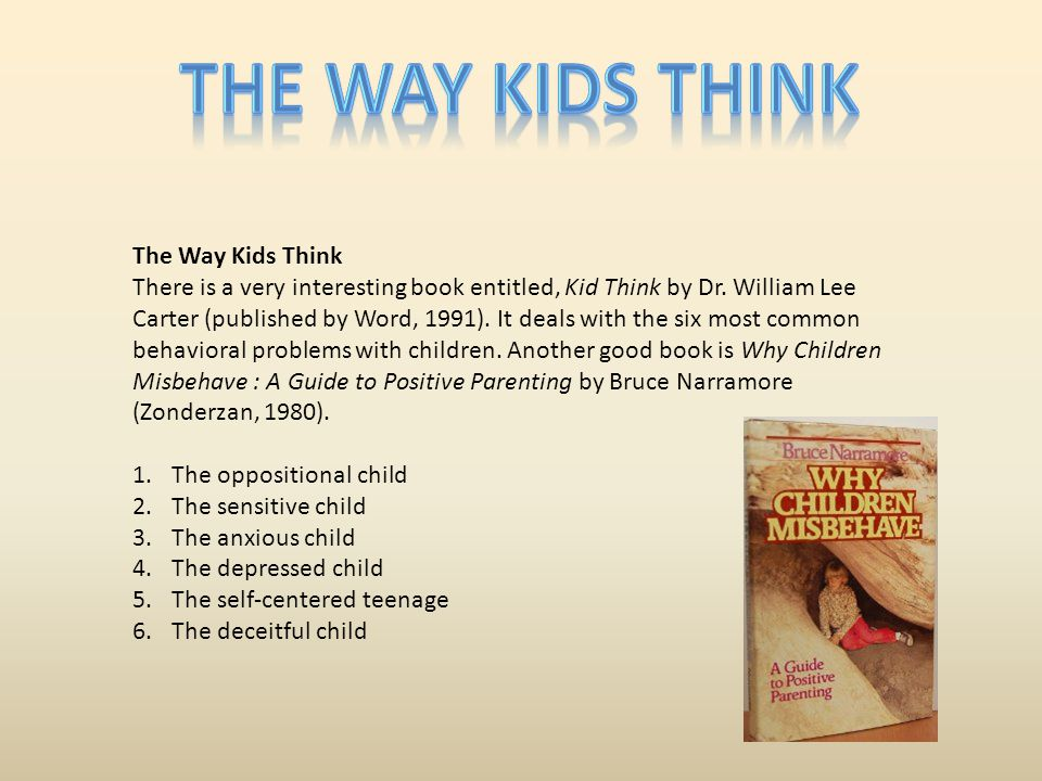 The way kids think The Way Kids Think