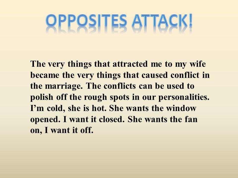 Opposites Attack!