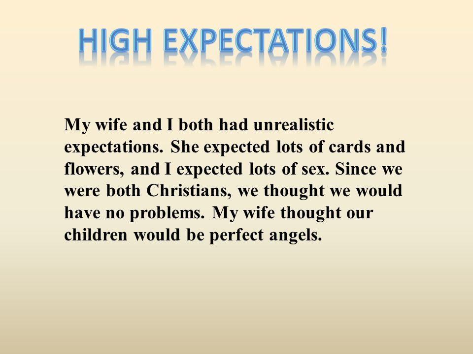 High Expectations!