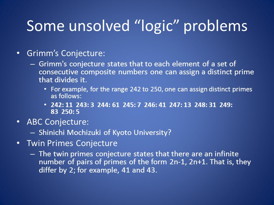 Some unsolved logic problems