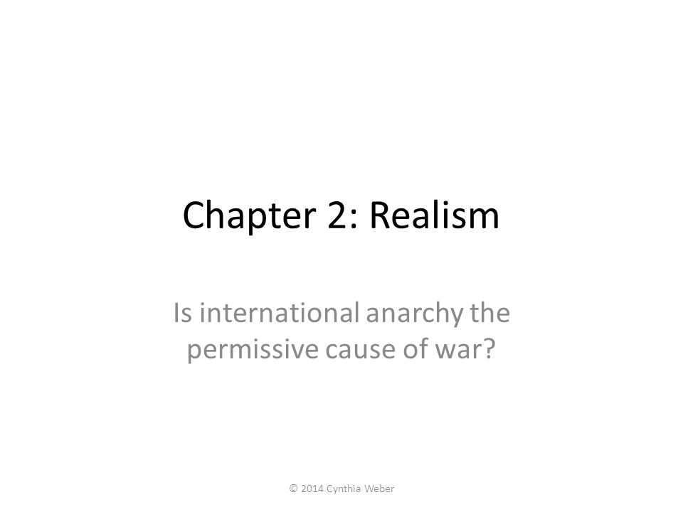 Is international anarchy the permissive cause of war