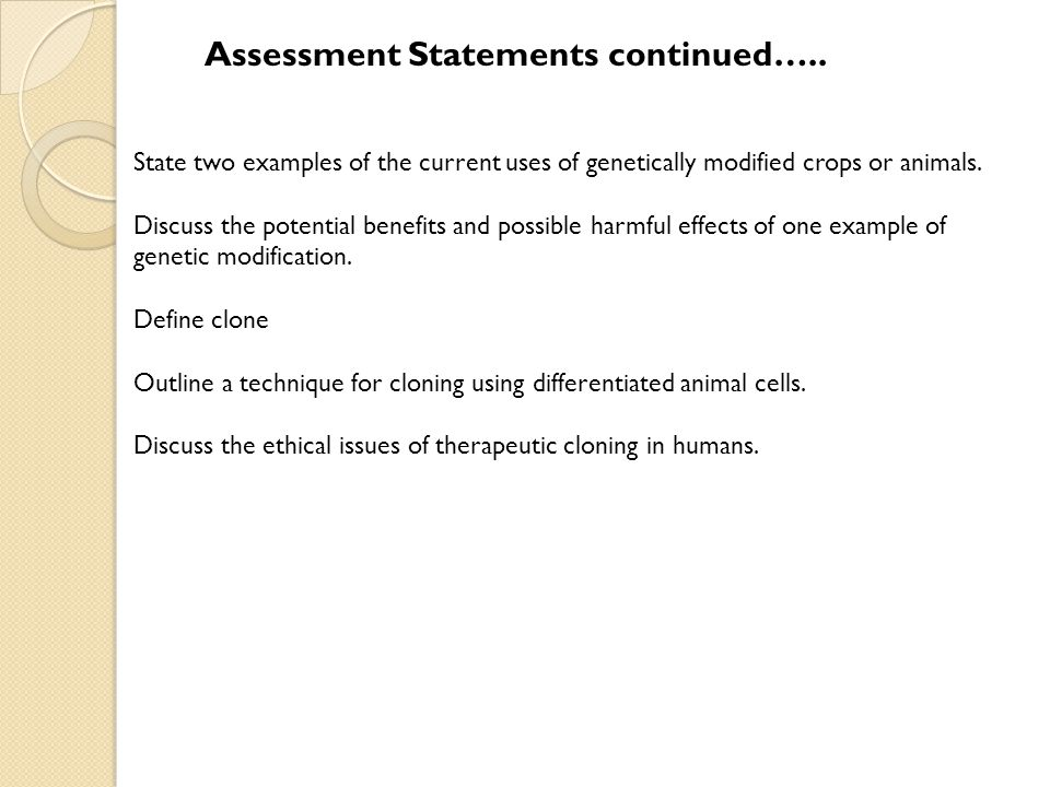 Assessment Statements continued…..