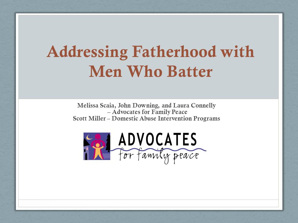 Addressing Fatherhood with Men Who Batter