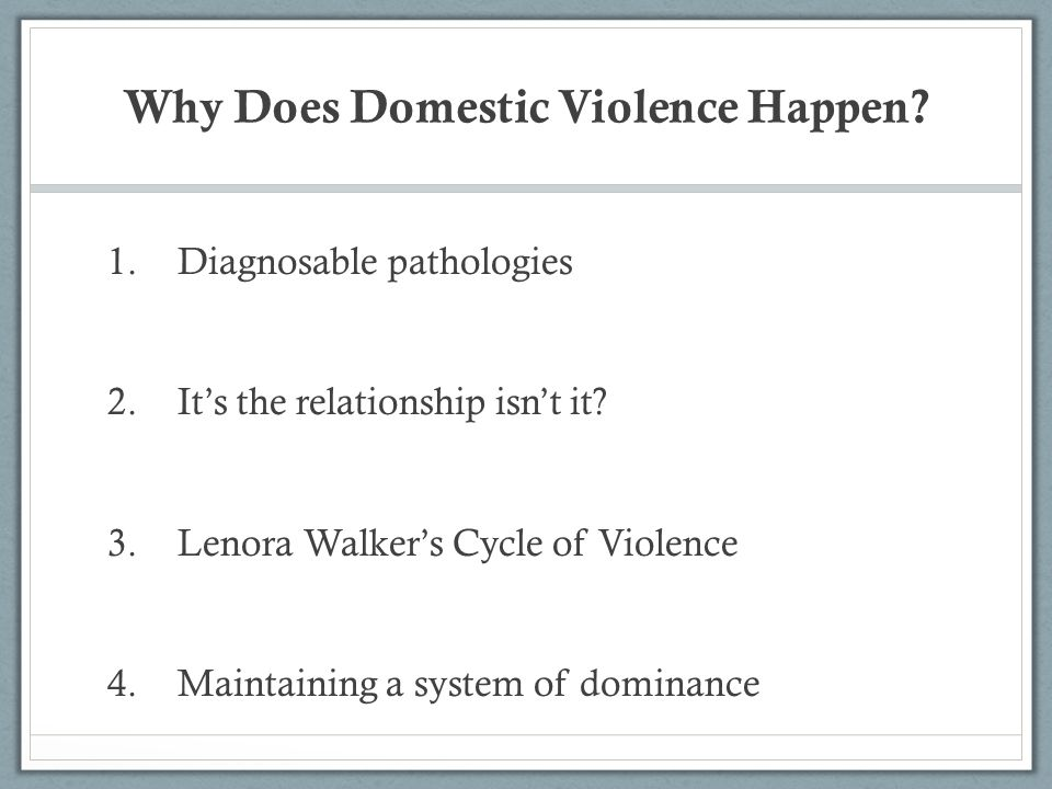 Why Does Domestic Violence Happen