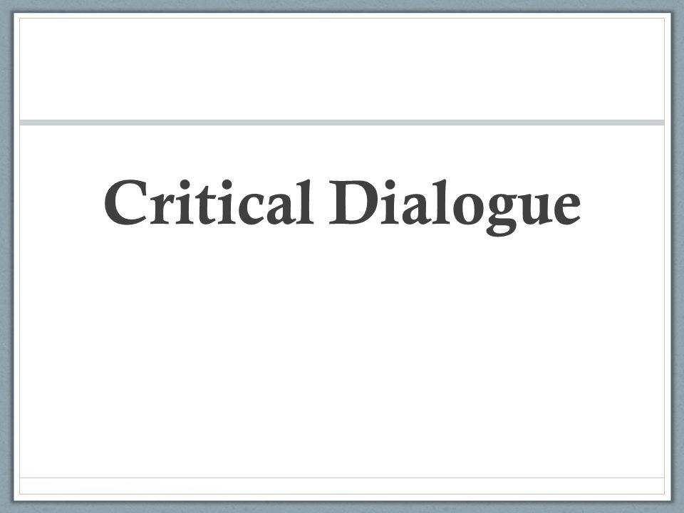 Critical Dialogue