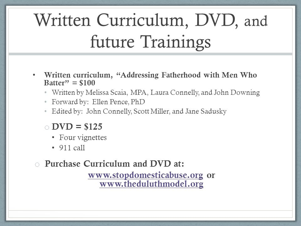 Written Curriculum, DVD, and future Trainings