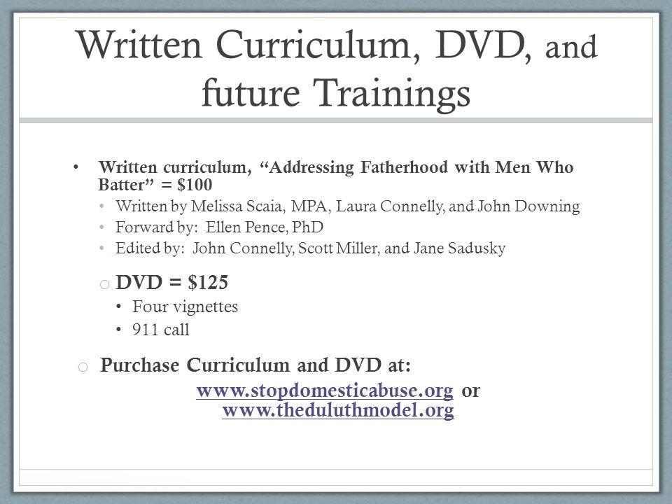 Written Curriculum, DVD, and future Trainings
