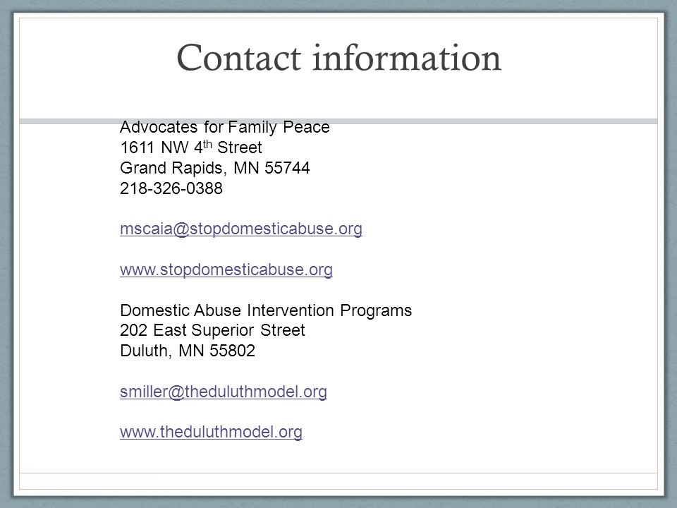 Contact information Advocates for Family Peace. 1611 NW 4th Street. Grand Rapids, MN 55744. 218-326-0388.