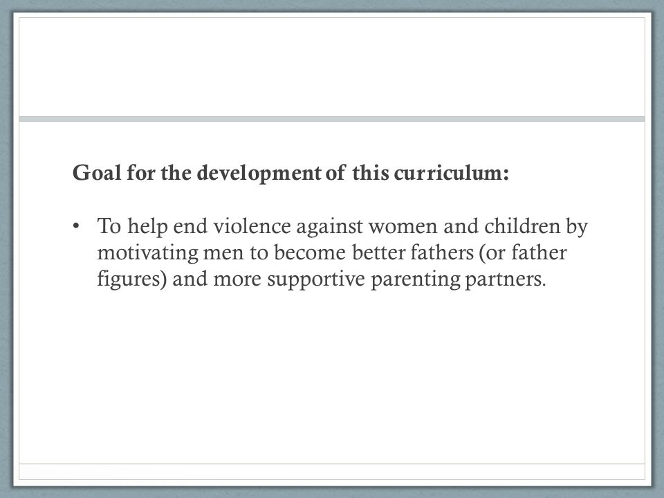 Goal for the development of this curriculum: