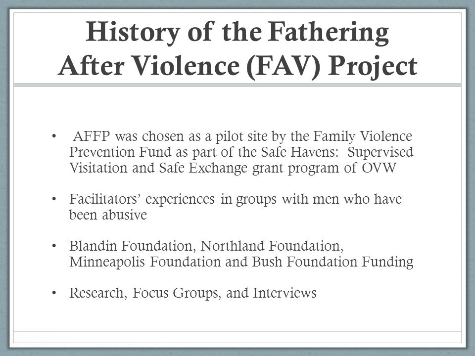 History of the Fathering After Violence (FAV) Project