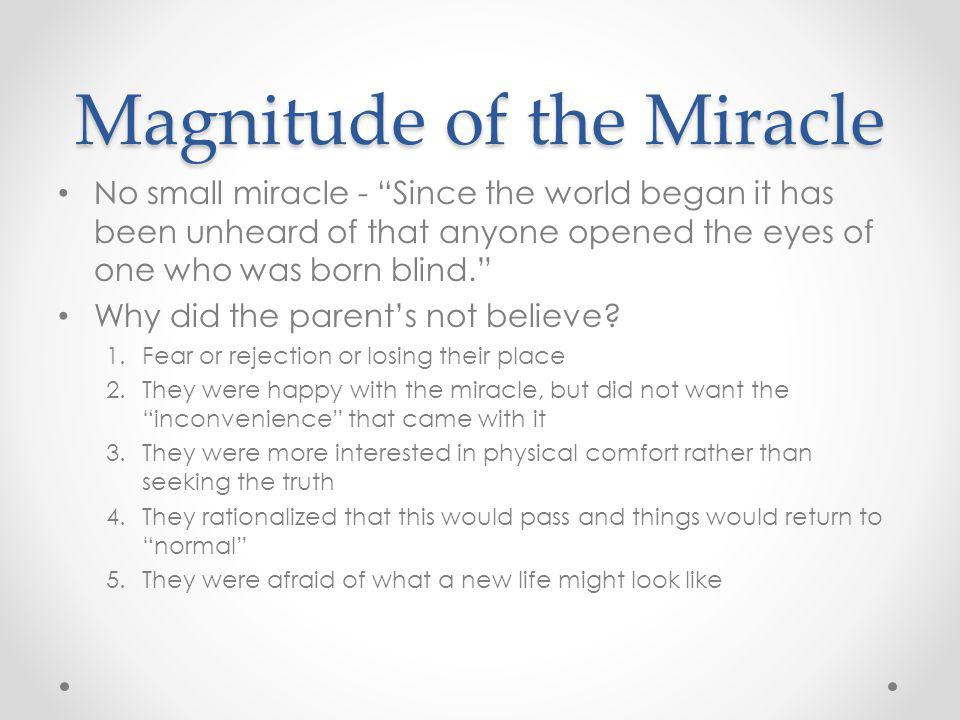 Magnitude of the Miracle