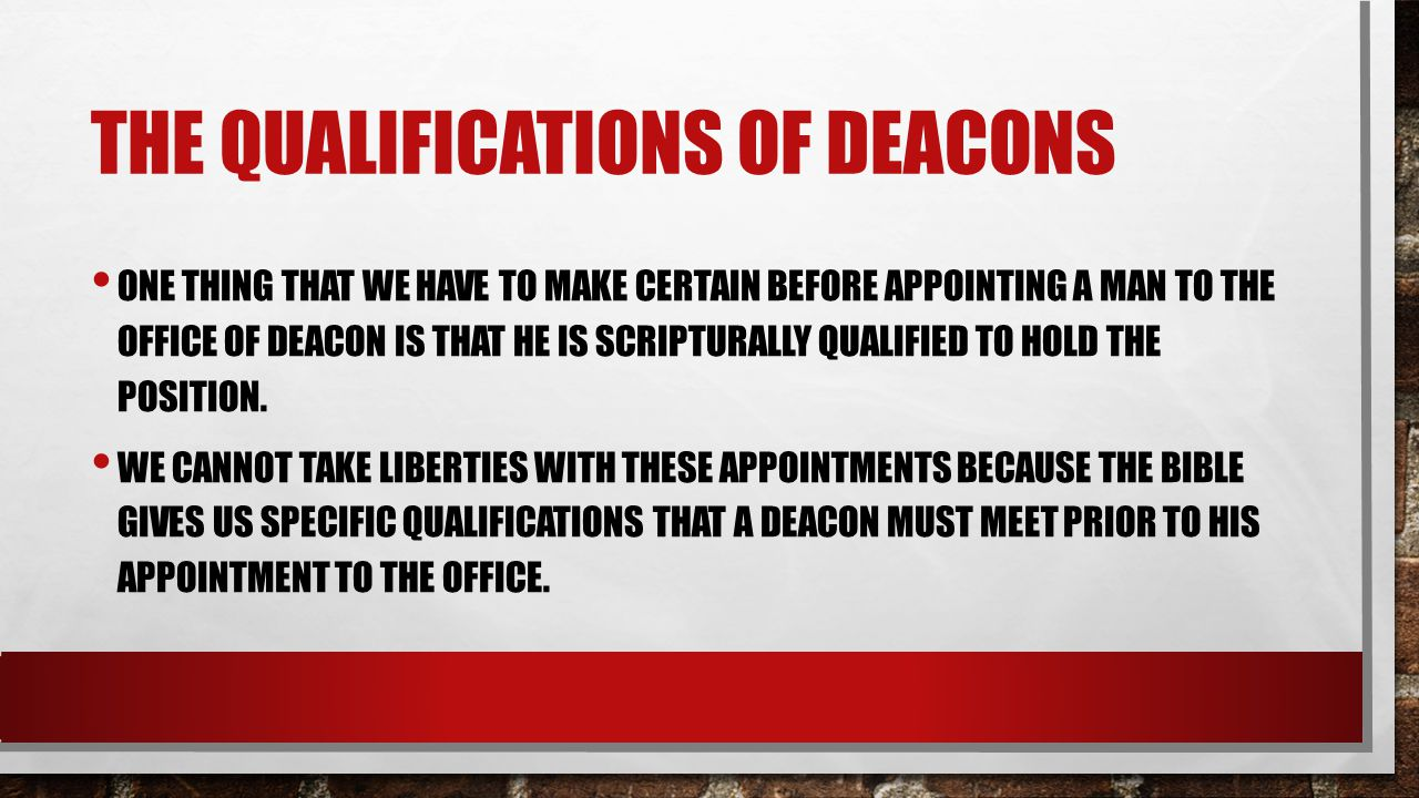 The qualifications of deacons