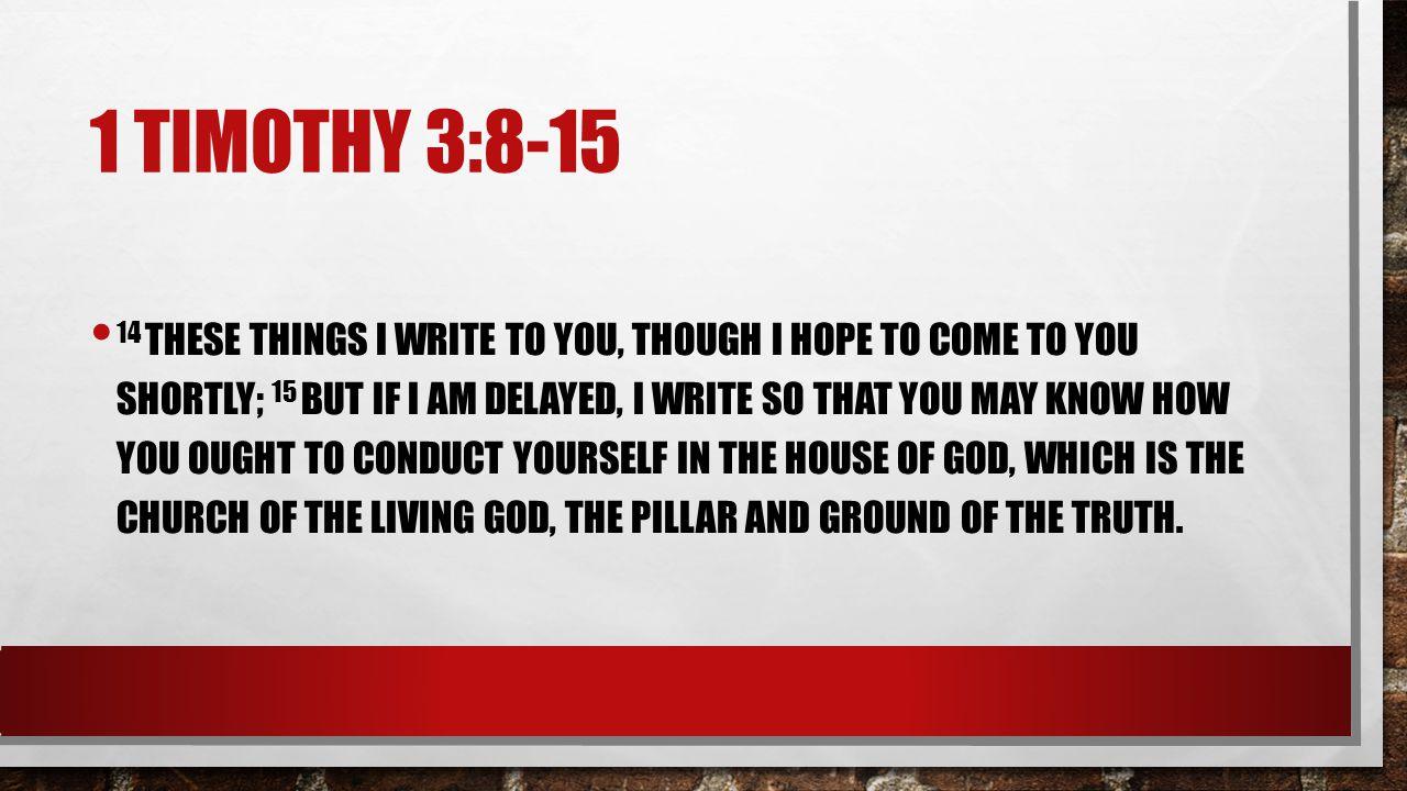 1 timothy 3:8-15