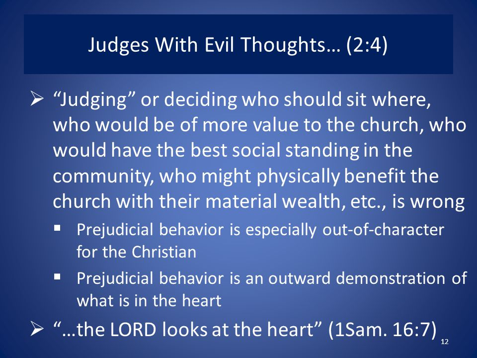 Judges With Evil Thoughts… (2:4)