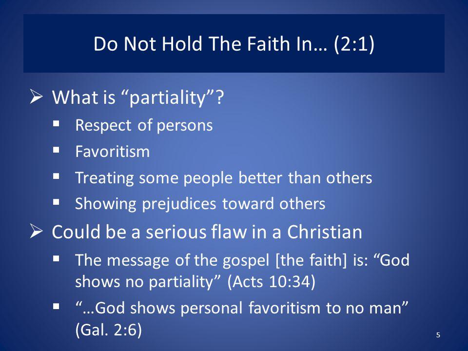 Do Not Hold The Faith In… (2:1)
