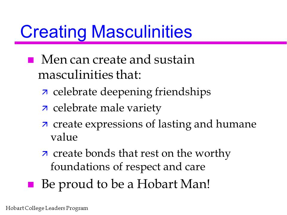 Creating Masculinities