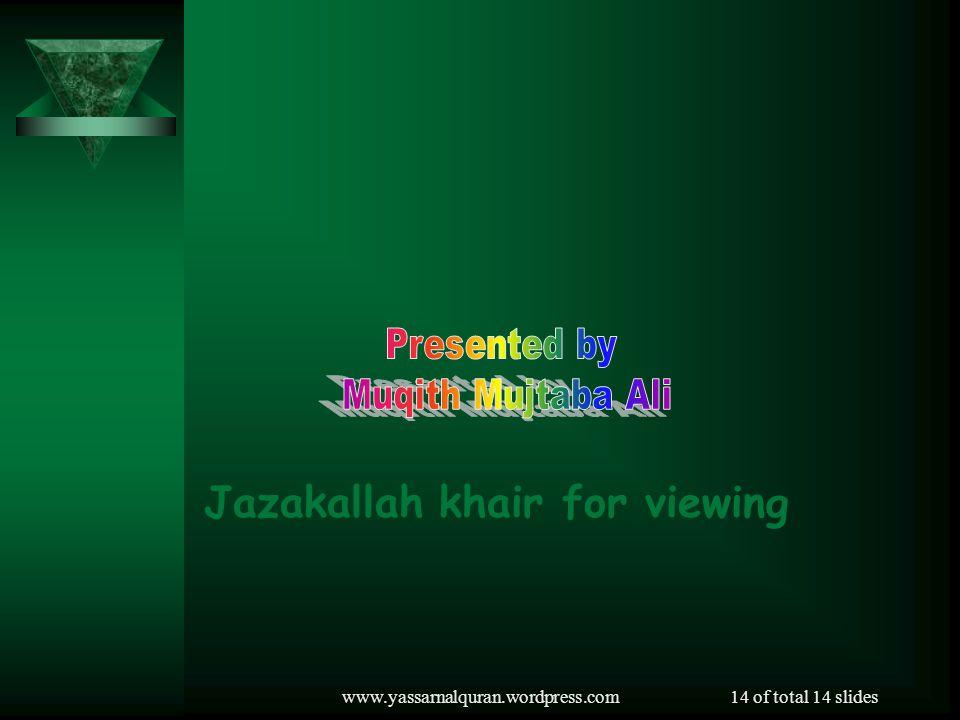 Jazakallah khair for viewing