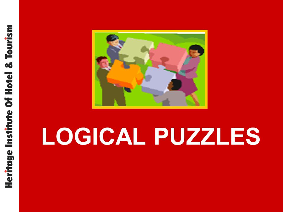 LOGICAL PUZZLES Heritage Learning & Development Centre