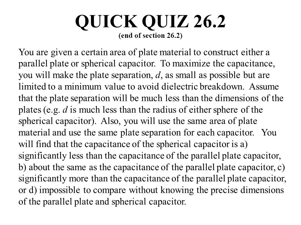 QUICK QUIZ 26.2 (end of section 26.2)