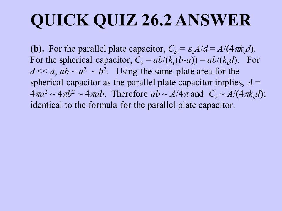 QUICK QUIZ 26.2 ANSWER