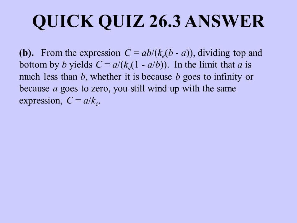 QUICK QUIZ 26.3 ANSWER