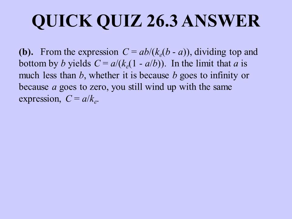 QUICK QUIZ 26.3 ANSWER