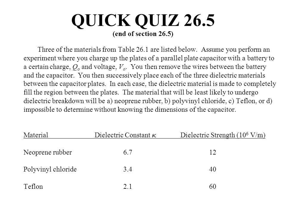 QUICK QUIZ 26.5 (end of section 26.5)