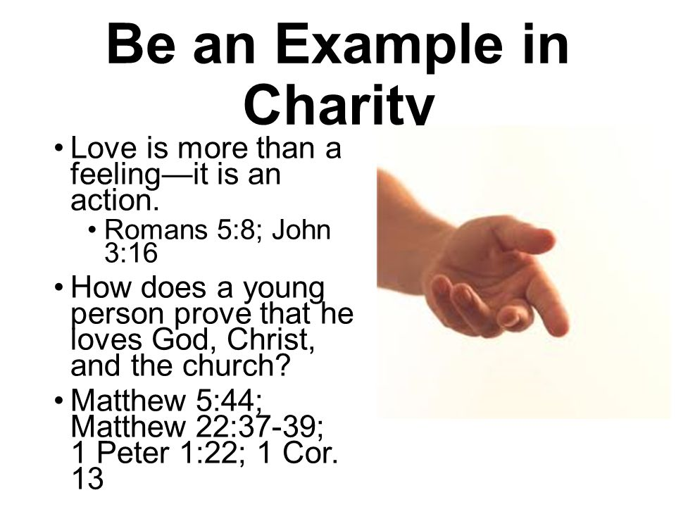 Be an Example in Charity