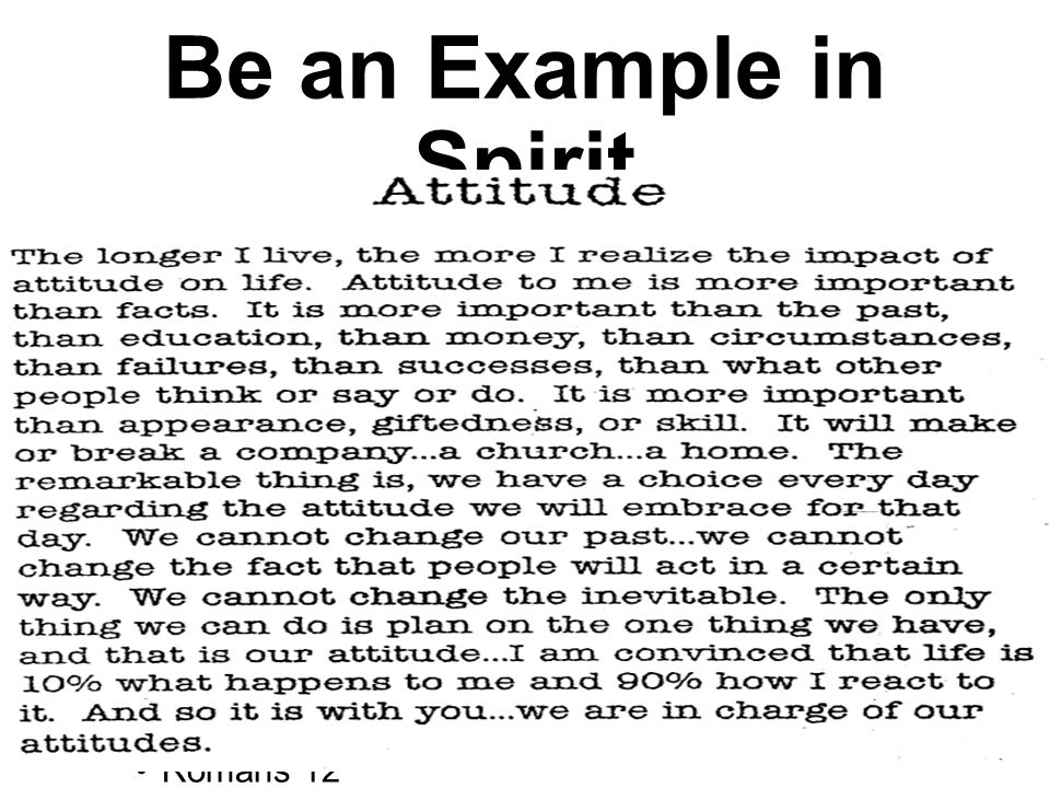 Be an Example in Spirit We need to be humble.