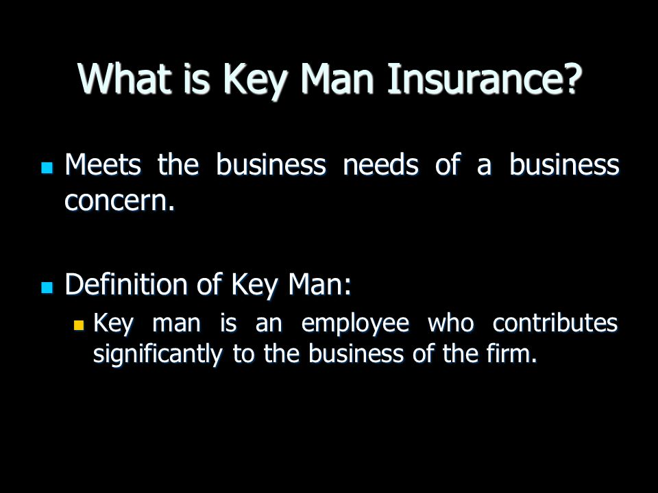 What is Key Man Insurance