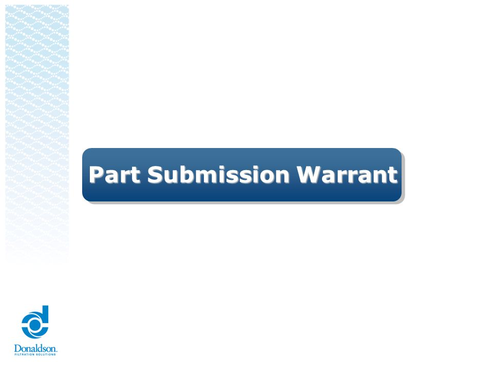 Part Submission Warrant