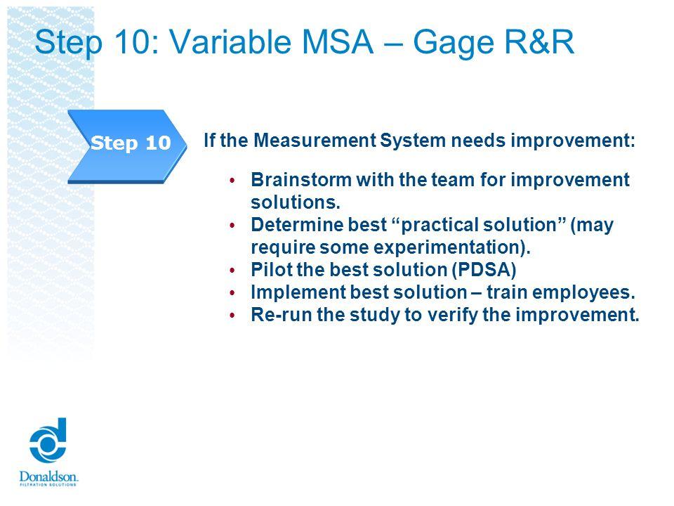 Step 10: Variable MSA – Gage R&R