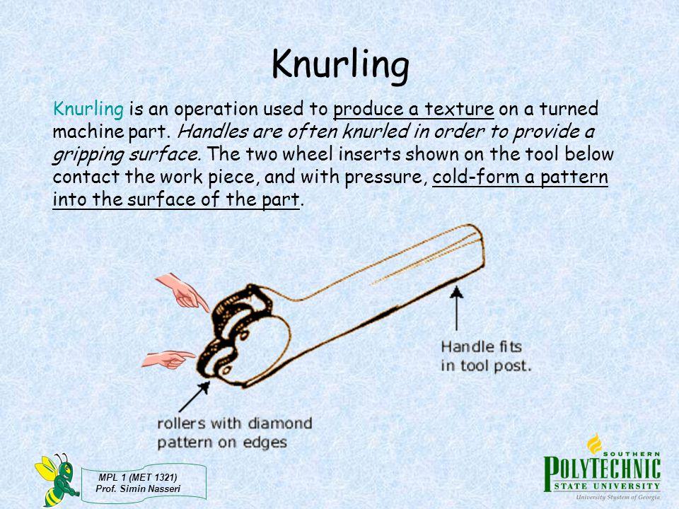 Knurling