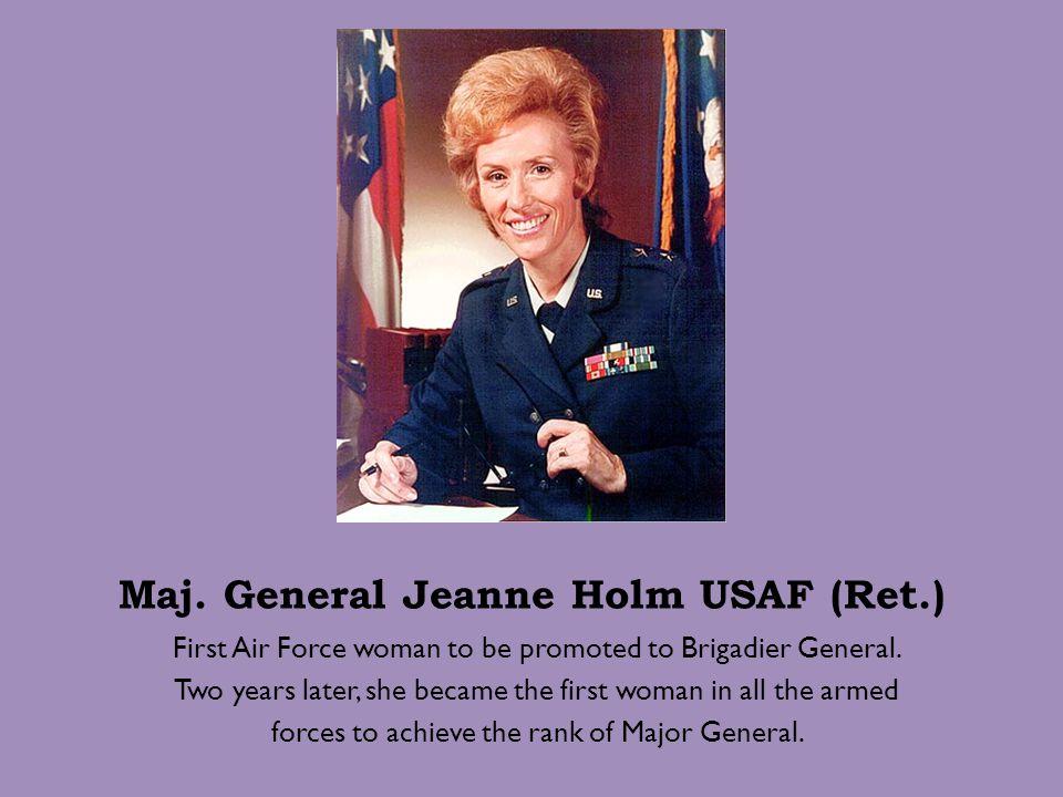 Maj. General Jeanne Holm USAF (Ret.)