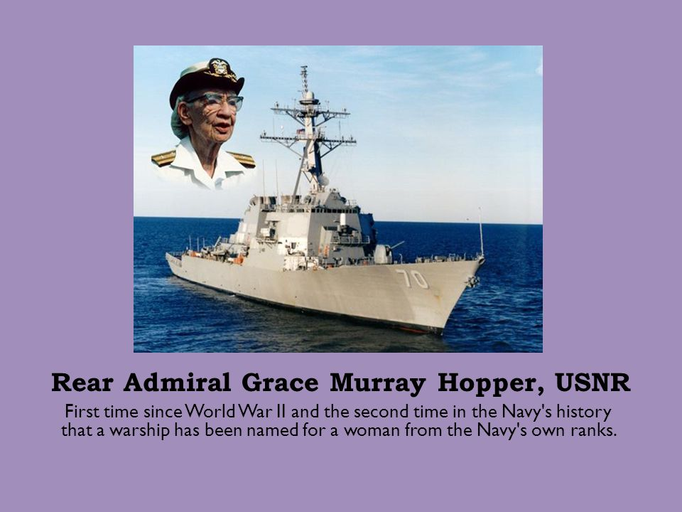 Rear Admiral Grace Murray Hopper, USNR