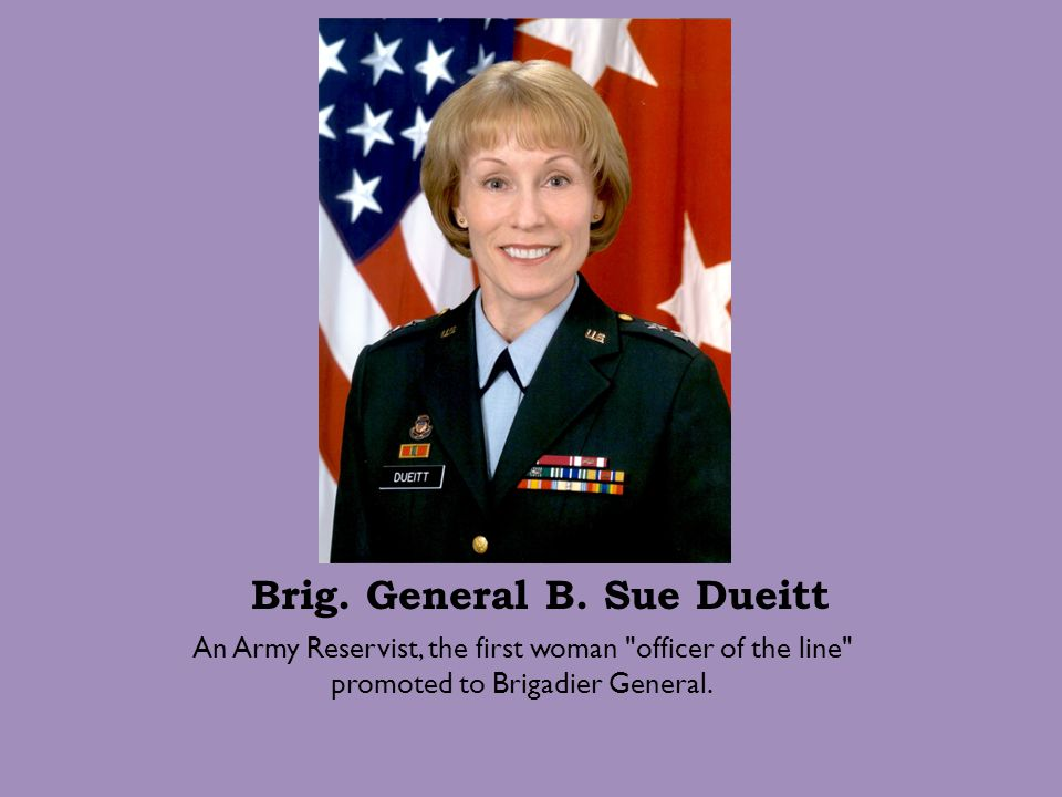 Brig. General B. Sue Dueitt