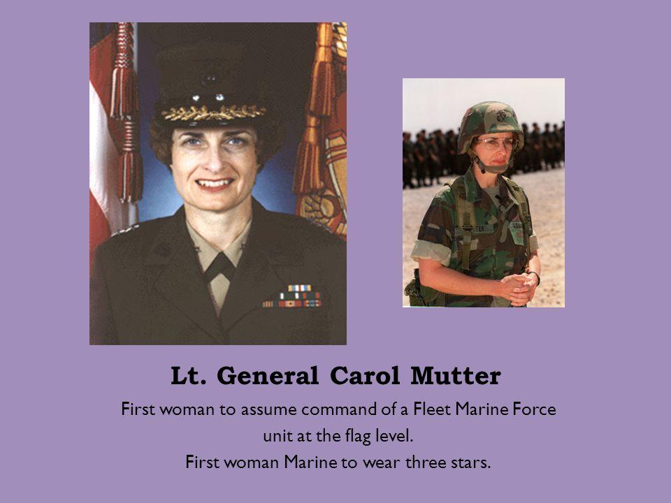 Lt. General Carol Mutter