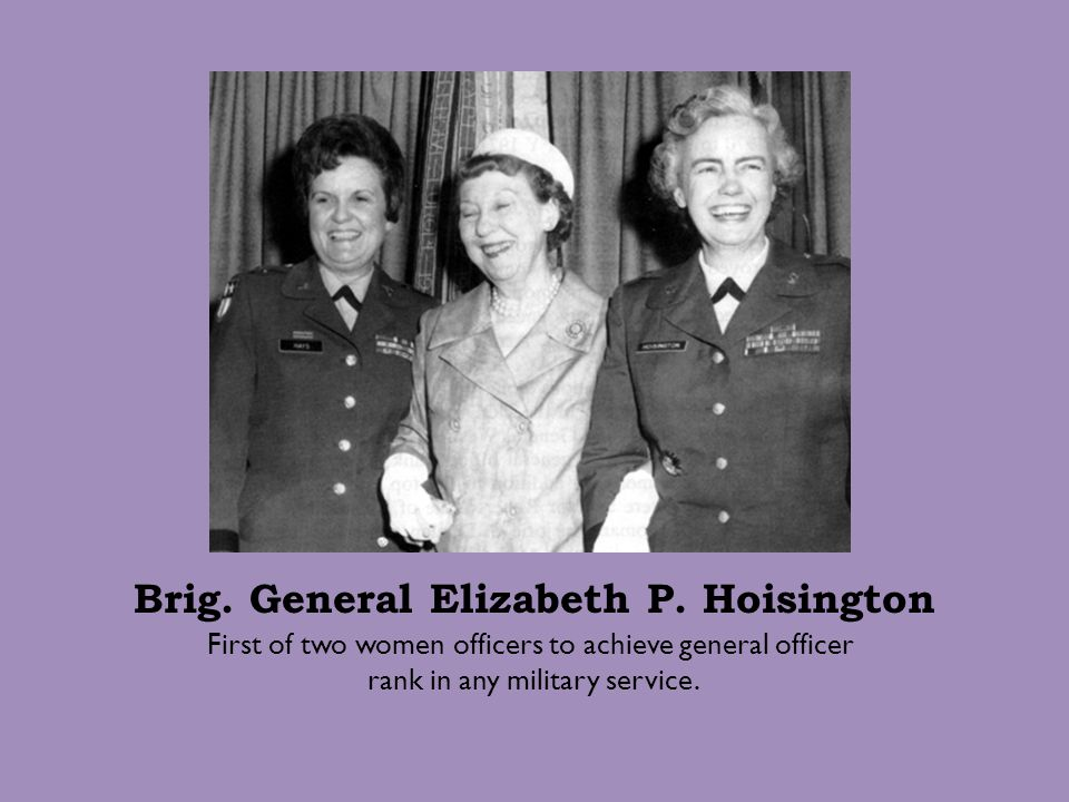 Brig. General Elizabeth P. Hoisington