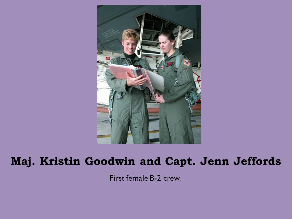 Maj. Kristin Goodwin and Capt. Jenn Jeffords